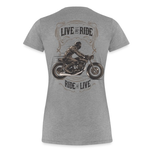 Live To Ride - Biker Shirt Women Grau - Frauen Premium T-Shirt