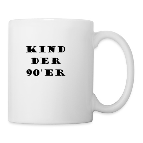 Tassen, Kind der 90'er - Tasse