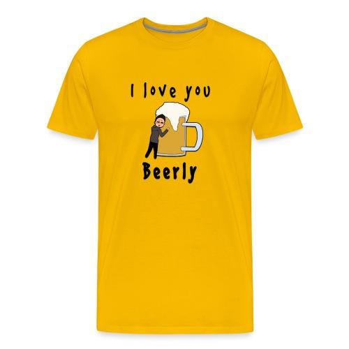 I Love You Beerly Shirt - Men's Premium T-Shirt