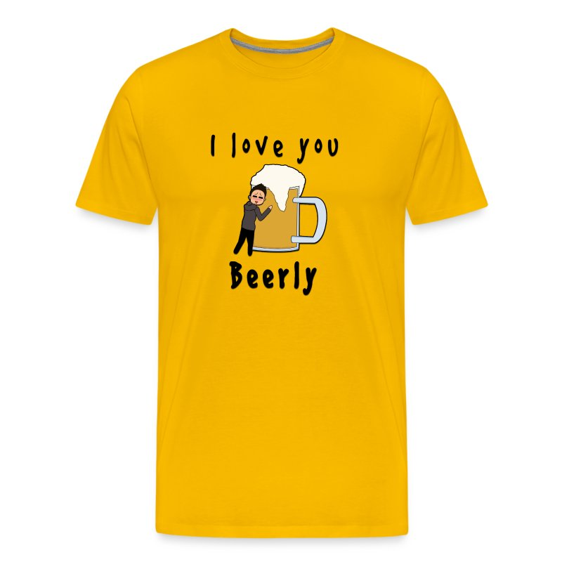 I Love You Beerly Shirt - Men's Premium T-Shirt