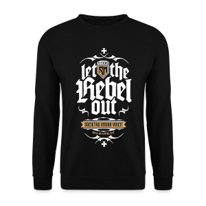 Let The Rebel Out! - Männer Pullover