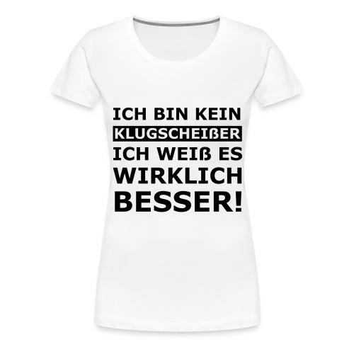 T-SHIRT - KLUGSCHEISSER - FRAUEN - Frauen Premium T-Shirt