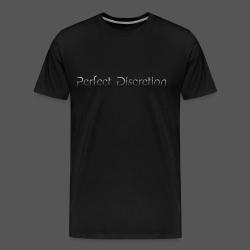 T-Shirt Perfect Discretion - Männer - Männer Premium T-Shirt