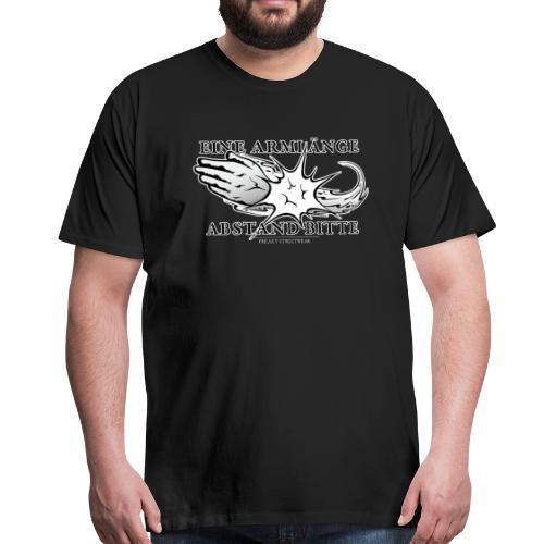 Eine Armlänge Abstand 2 - Männer Premium T-Shirt