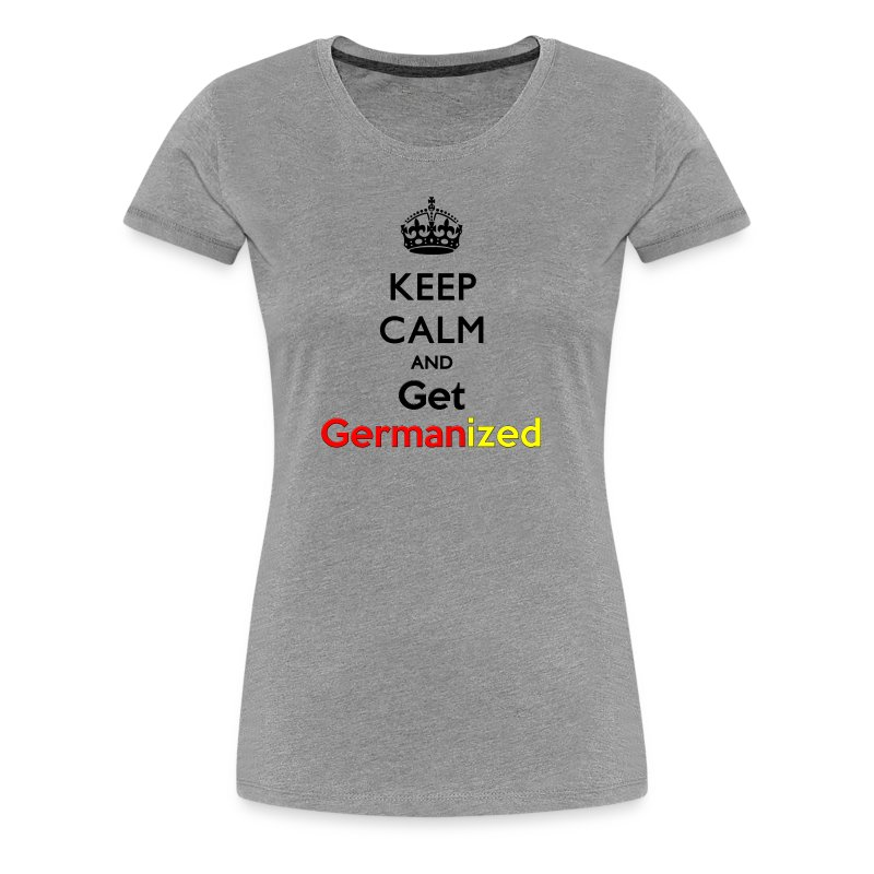 Keep Germanized Shirt Women Grey - Women's Premium T-Shirt