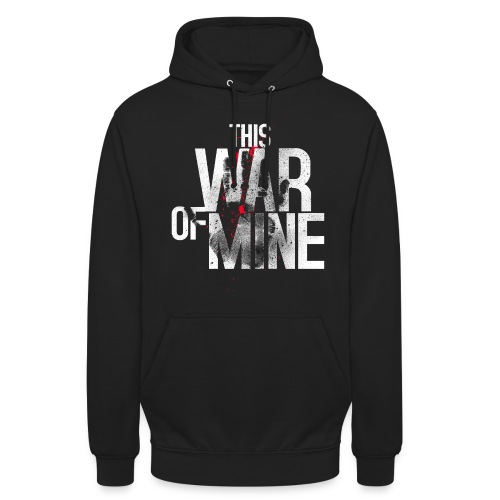 This War of Mine - Hoodie - Unisex Hoodie