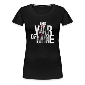 This War of Mine - T-shirt - Women's Premium T-Shirt