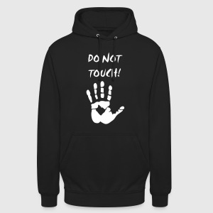 do not touch! Pullover & Hoodies - Unisex Hoodie