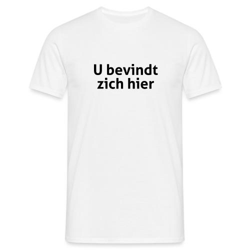U bevindt zich hier mannen t-shirt - Mannen T-shirt