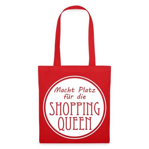 Stoffbeutel Macht Platz für die Shopping queen - Stoffbeutel