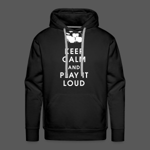 Keep calm and play it loud - Männer Premium Hoodie