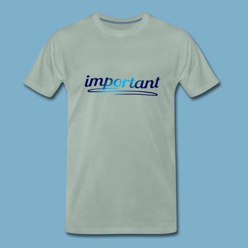 important - Männer Premium T-Shirt