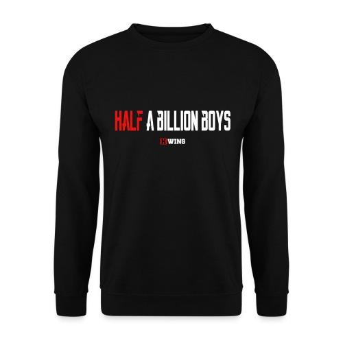 Half A Billion Boys - Men's Sweatshirt