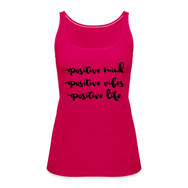 "Damen Premium Top ""Positive Mind"""