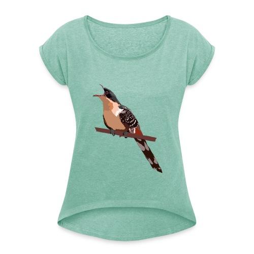 Häherkuckuck - Frauen T-Shirt mit gerollten Ärmeln