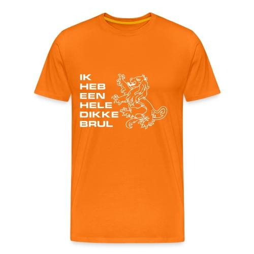 T-shirt Ik heb een hele dikke brul - Mannen Premium T-shirt