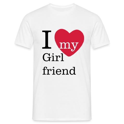 I Love my Girlfriend Valentinstag T Shirt - Männer T-Shirt