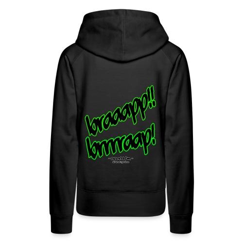 BRAAAAAP!!! - collection / W - Frauen Premium Hoodie