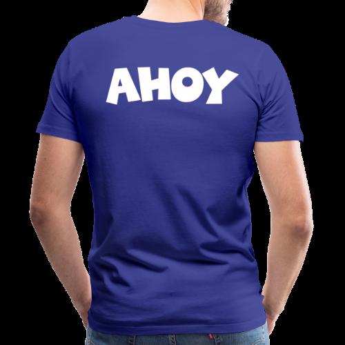AHOY (Weiß) S-5XL T-Shirt / Rückenaufdruck - Männer Premium T-Shirt