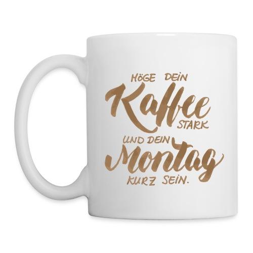 Montagskaffee - Tasse