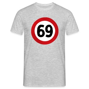 69 Traffic Road sign - Men's T-Shirt