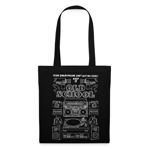 Keep it oldschool - Tote Bag