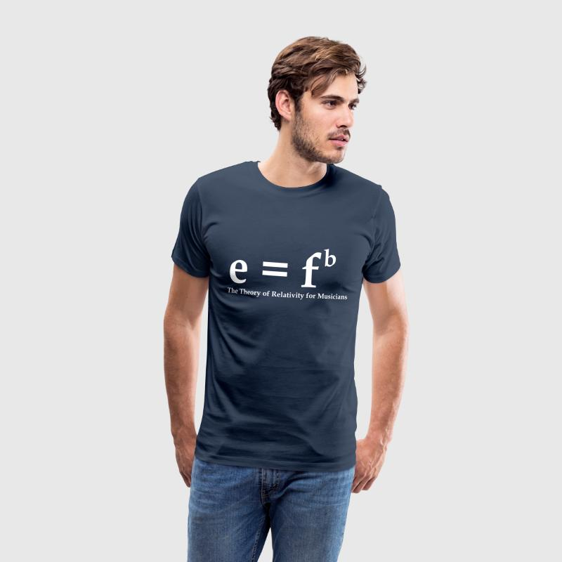 E=fb, theory of relativity for musicians T-Shirts - Men's Premium T-Shirt
