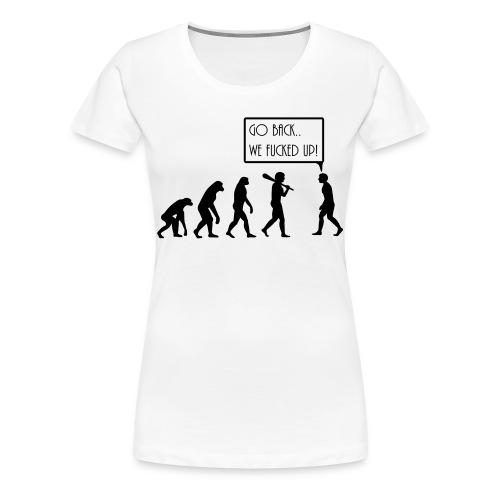 women FUCKED UP Tee - Women's Premium T-Shirt