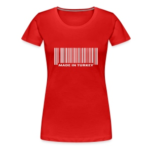 Made in Turkey - Frauen Premium T-Shirt