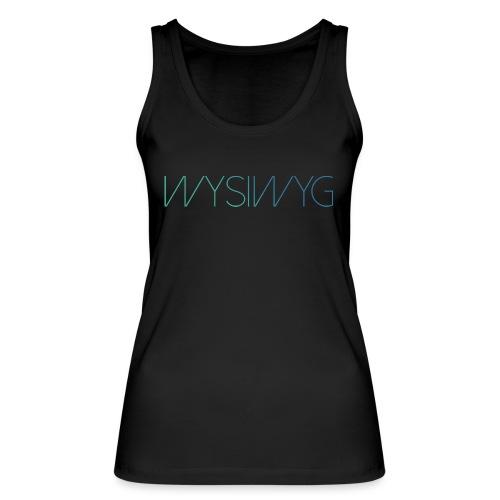 WYSIWYG - female - Sport  - Vrouwen bio tanktop van Stanley & Stella