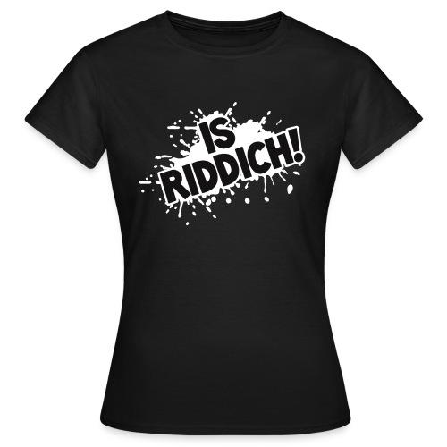 IsRiddich! T-Shirt Frauen - Frauen T-Shirt