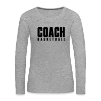 Women's Premium Longsleeve Shirt with design Basketball Coach