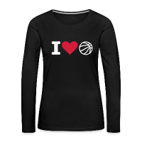Women's Premium Longsleeve Shirt with design I love basketball