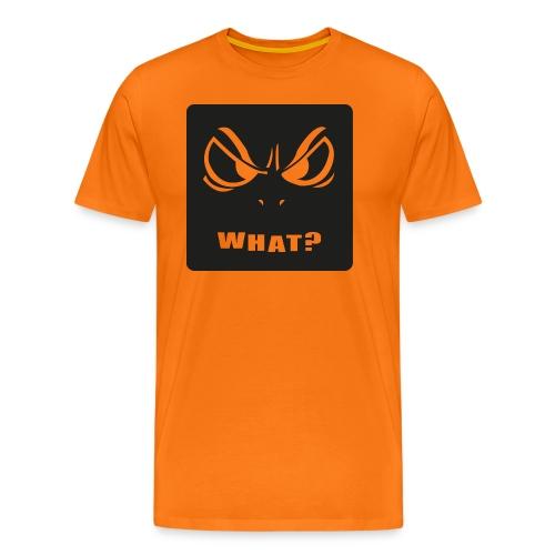 Was willst du? - Männer Premium T-Shirt