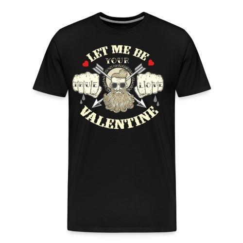 Valentinstag Geschenk - Valentine True Love auf dunkel - RAHMENLOS Liebe Ehe Pärchen in Love - Männer Premium T-Shirt