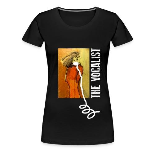 vocals - the vocalist - Frauen Premium T-Shirt