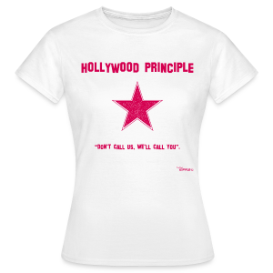 Hollywood Principle - Women's T-Shirt