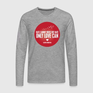LOVE - MARTIN LUTHER KING - Herre premium T-shirt med lange ærmer