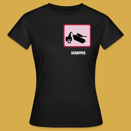 Scrapped - Frauen T-Shirt