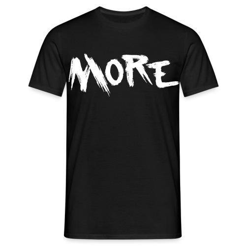 More Shirt - Männer T-Shirt