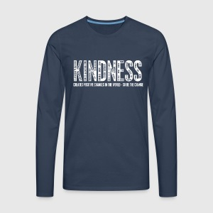 KINDNESS - CREATES POSITIVE CHANGES IN THE WORLD - SO BE THE CHANGE  - Herre premium T-shirt med lange ærmer