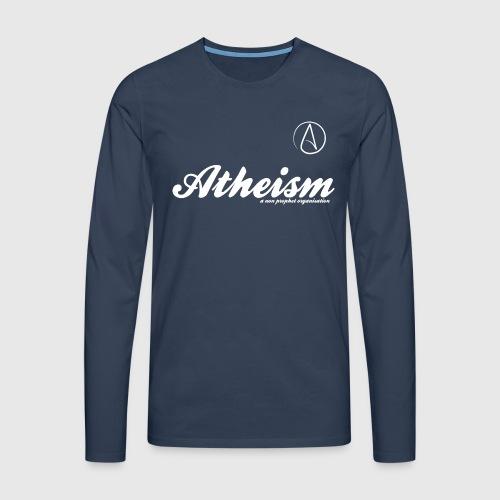 Atheism - a non prophet organisation - Herre premium T-shirt med lange ærmer