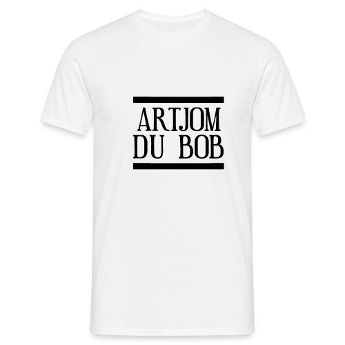 ♦Artjom du BOB♦ - Männer T-Shirt