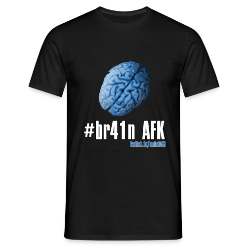 #brainAFK Normal T-Shirt - Men's T-Shirt