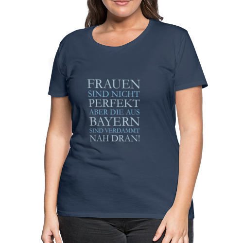 Frauen aus Bayern T-Shirt (Damen/Navy) - Frauen Premium T-Shirt