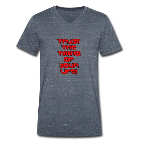 Herren T-Shirt Trust the timing of your life V-Aussschnitt - Männer Bio-T-Shirt mit V-Ausschnitt von Stanley & Stella