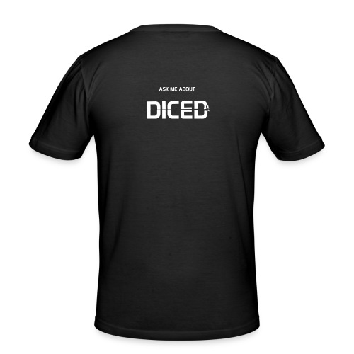 Ask me about DICED - Männer Slim Fit T-Shirt
