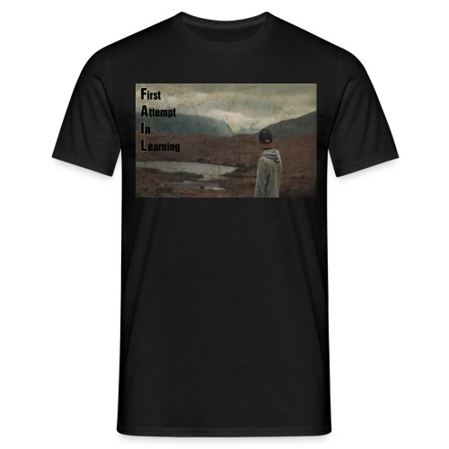 The real meaning of FAIL. - Men's T-Shirt