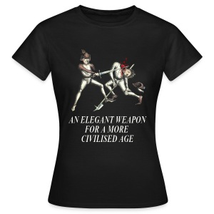 'An elegant weapon for a more civilised age' Women's T-Shirt - Women's T-Shirt
