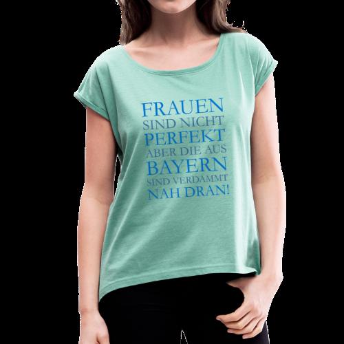 Frauen aus Bayern (Blau) T-Shirt - Frauen T-Shirt mit gerollten Ärmeln
